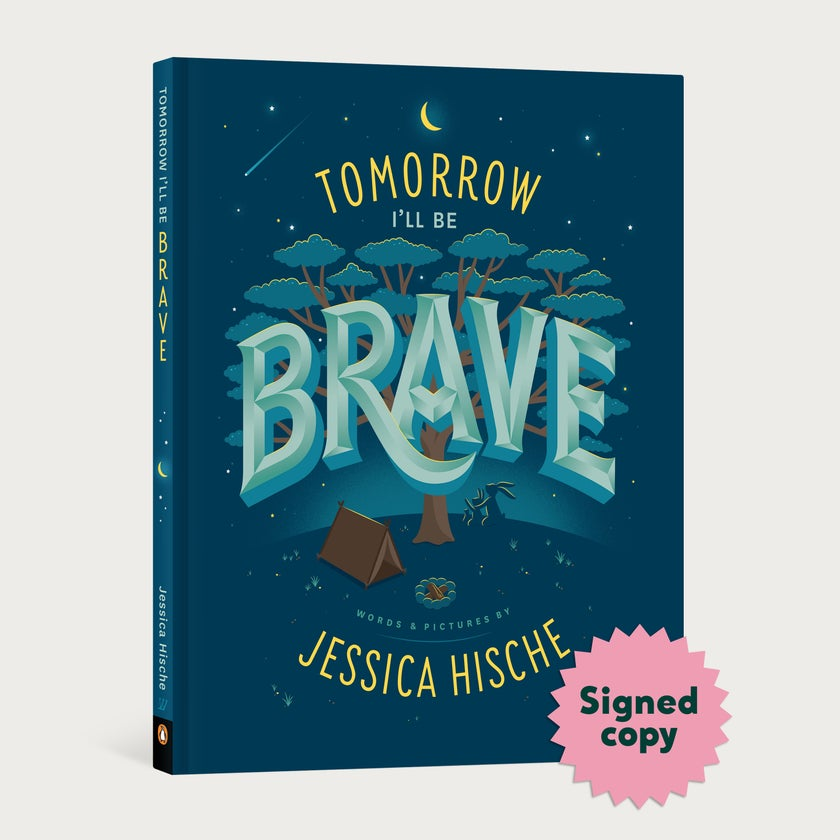 Tomorrow I'll be Brave Signed Book
