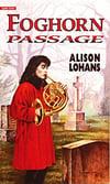 YA - Foghorn Passage (by Alison Lohans)