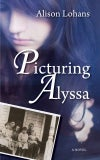 MG - Picturing Alyssa (by Alison Lohans)