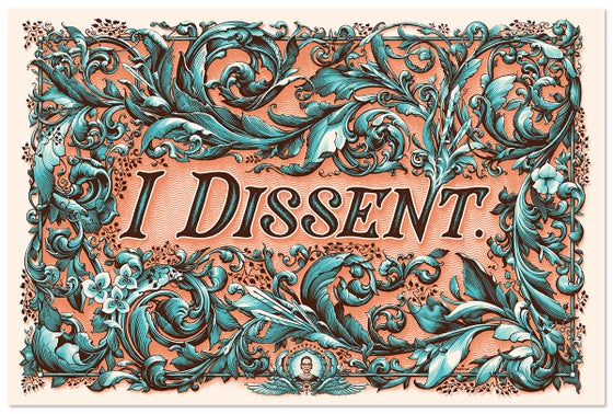 "Image of ""I Dissent"" art print"