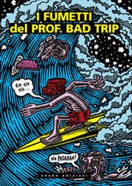 Image of I fumetti del prof. Bad Trip