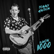 Image of SHOW 1000 ALBUM (Digital Download)