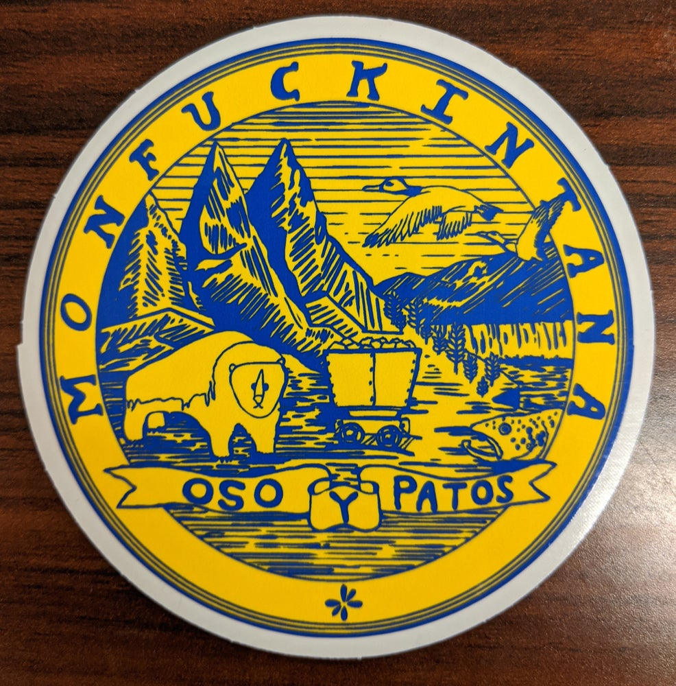 Image of New: Monfuckintana State Seal Sticker