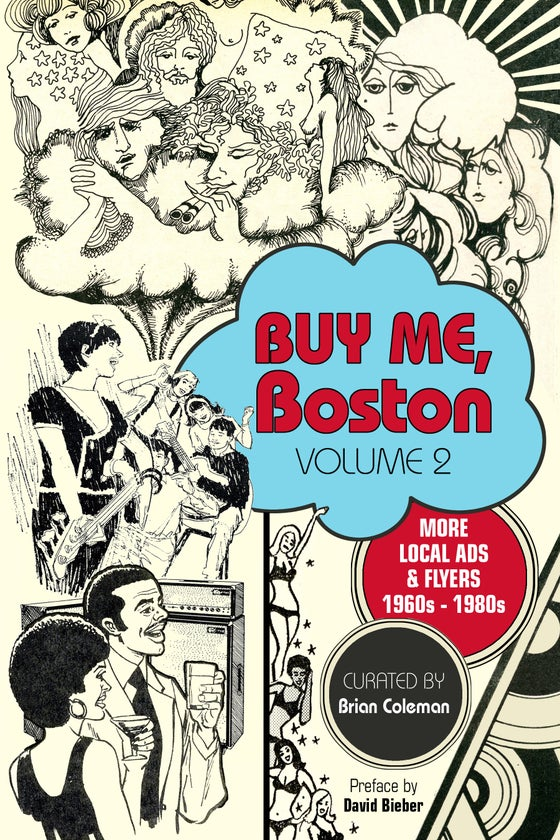 "Image of ""Buy Me, Boston Volume 2: More Local Ads & Flyers, 1960s - 1980s"""