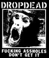 "DROPDEAD ""Monkey / Fucking Assholes..."" Patch"