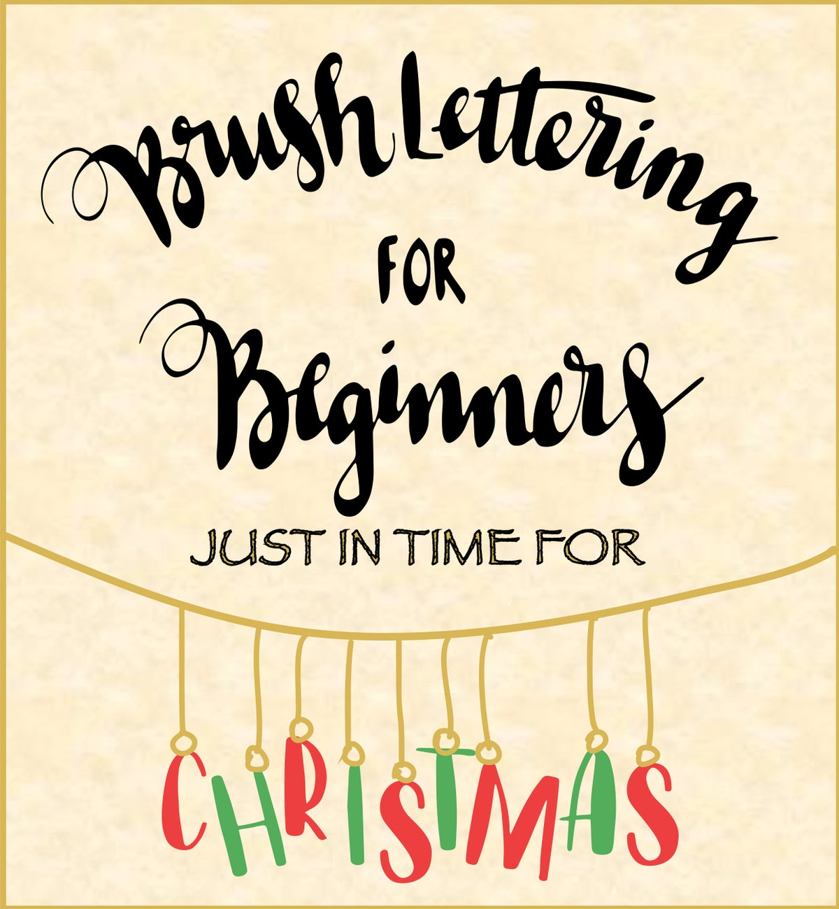 Image of Brush Lettering—Just in time for Christmas