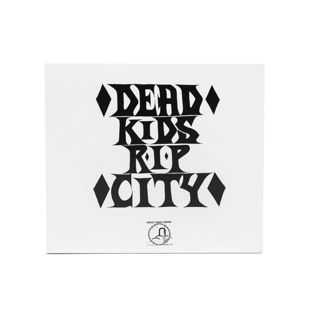 """""""Dead Kids, R.I.P. City"""" CD"""