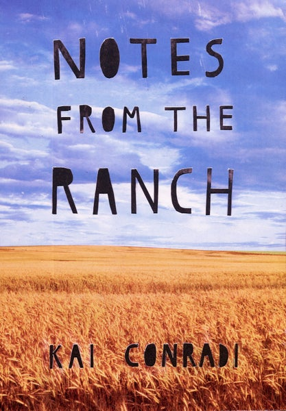 Image of Notes From the Ranch by Kai Conradi