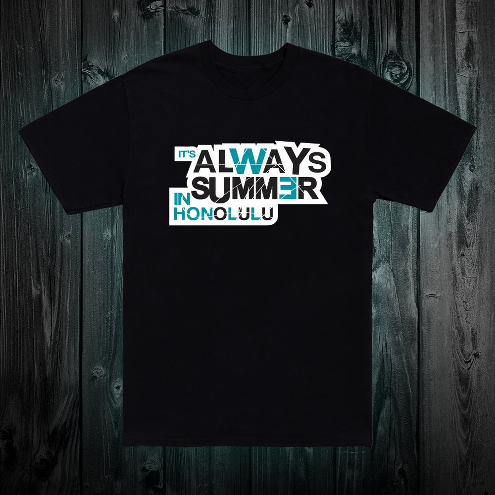 Image of Always Summer T