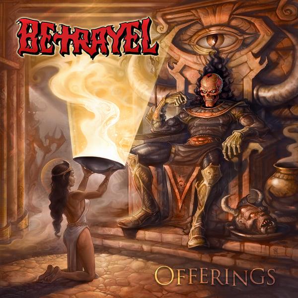 Image of BETRAYEL - Offerings