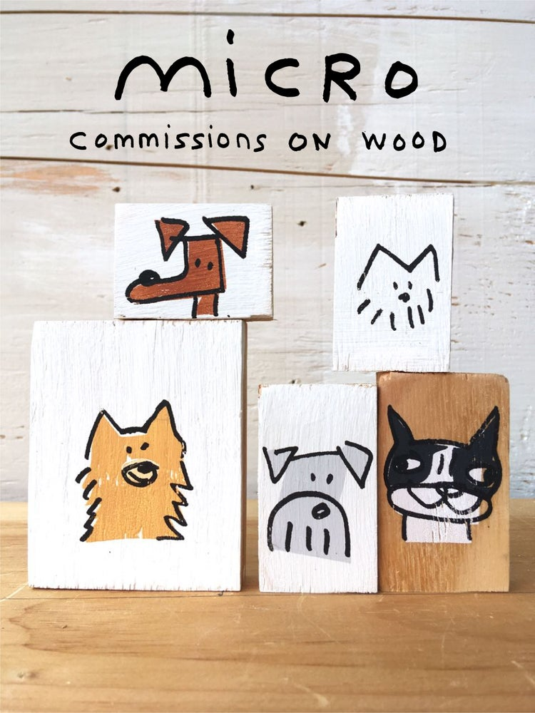 Image of Micro Commissions on wood