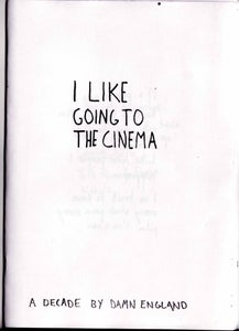 Image of I Like Going To The Cinema - A Decade by Damn England