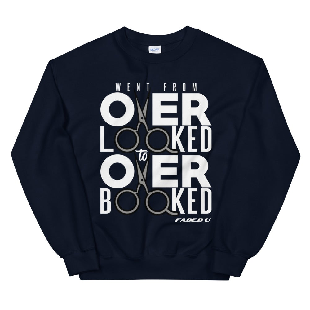Image of Went from Overlooked to Overboooked Sweatshirt