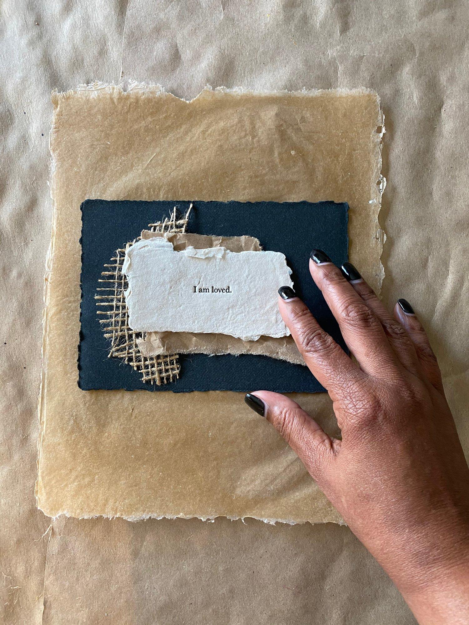 Image of I Am Loved - Affirmation Art • Black Handmade Paper on Vellum 8x10