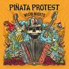 """PIÑATA PROTEST - """"Necio-nights"""" LP"""