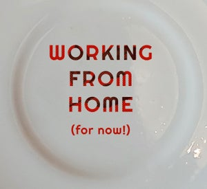 Image of WORKING FROM HOME (for now!) (ref. 14b)