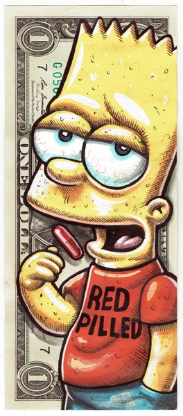 Image of Real Dollar Original. Red Pill Bart.