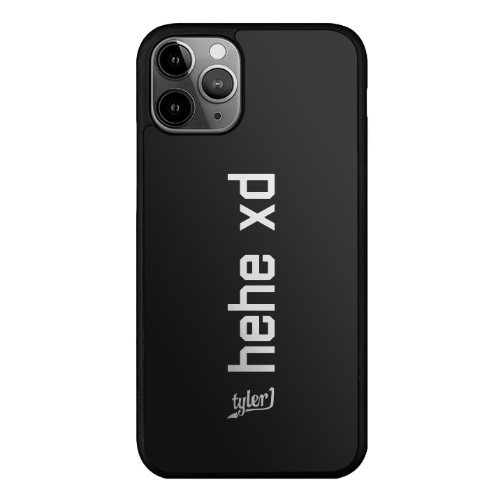 Hehe xd phone case