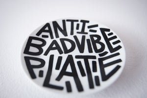 Image of Anti bad vibe plate