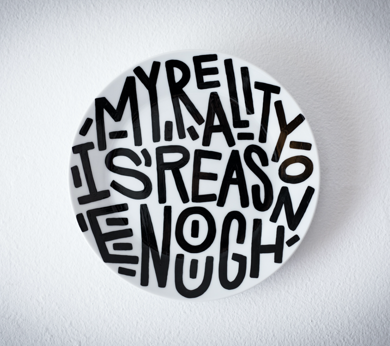 Image of My reality is reason enough