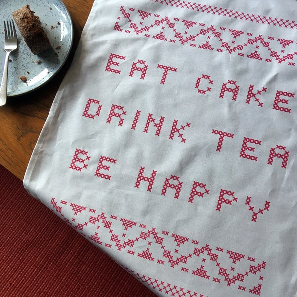 Image of Eat Cake, Drink Tea, Be Happy Tea Towel