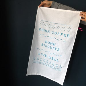 Image of Drink Coffee, Dunk Biscuits, Live Well Tea Towel