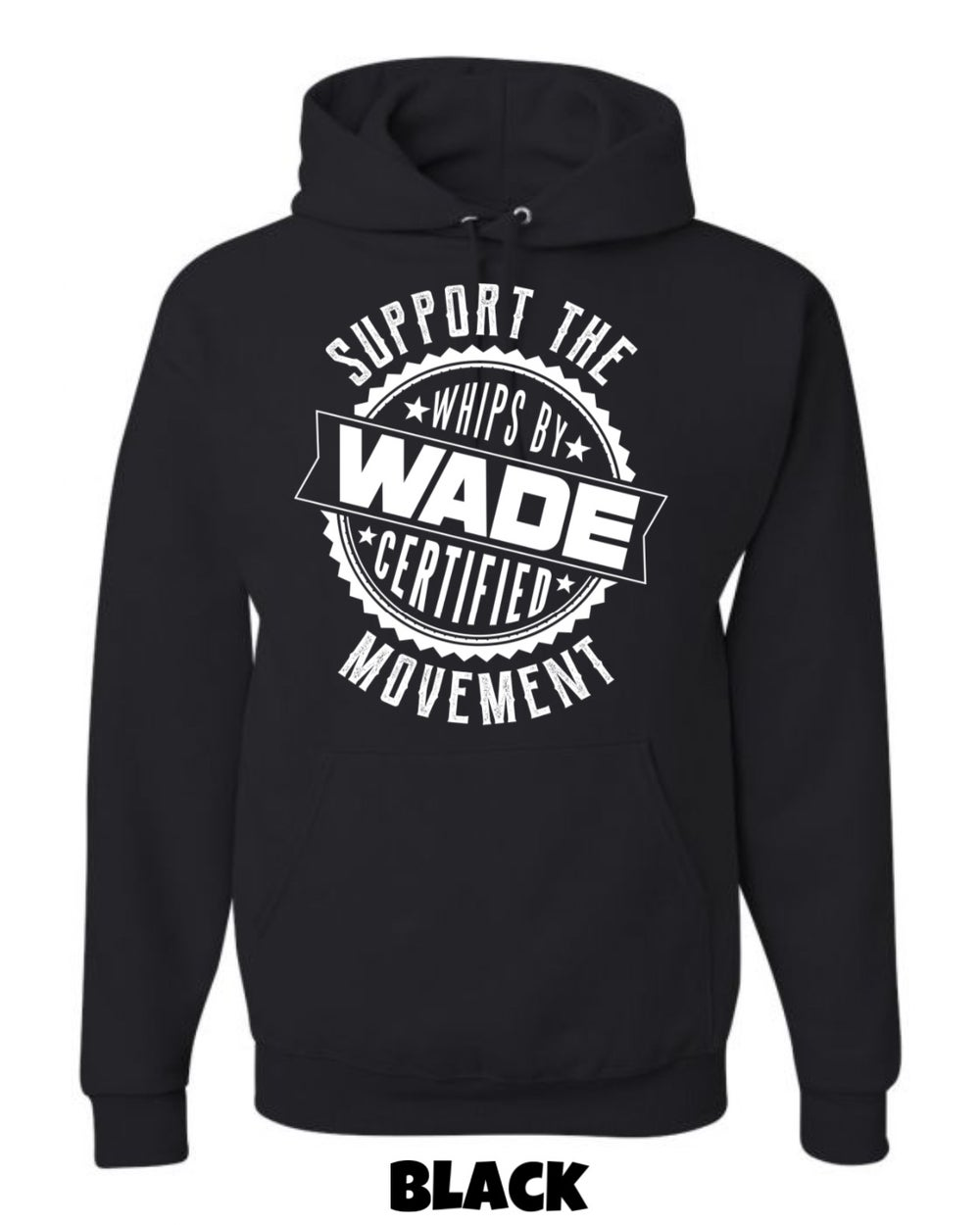 Support The Movement Hoodie : * PRE-ORDER *