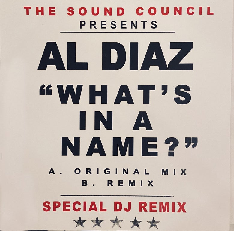 "Image of Al Diaz – ""What's In A Name?"" 7"""