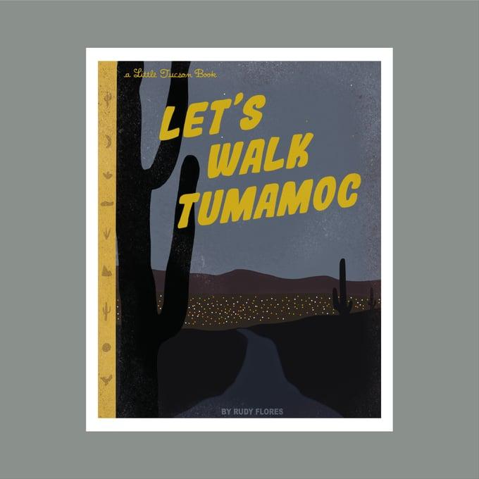 Image of Let's Walk Tumamoc