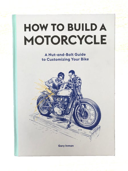 Image of How To Build a Motorcycle