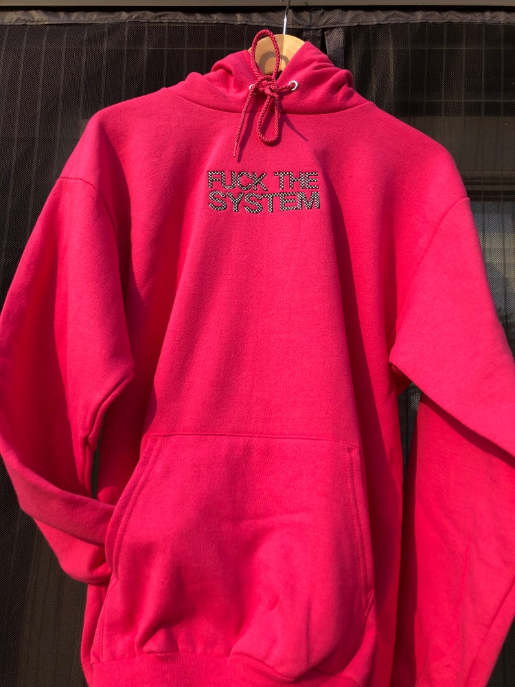 Image of PINKFUCK THE SYSTEM HOODIE
