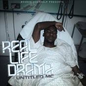 Image of Untitled MC - Real Life Drama (Limited Edition)