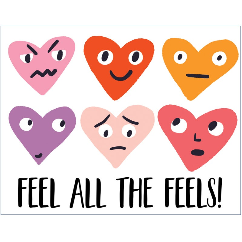 Image of Feel all the feels! card