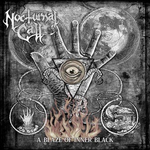 "Image of Nocturnal Call ""A Blaze of inner black"""