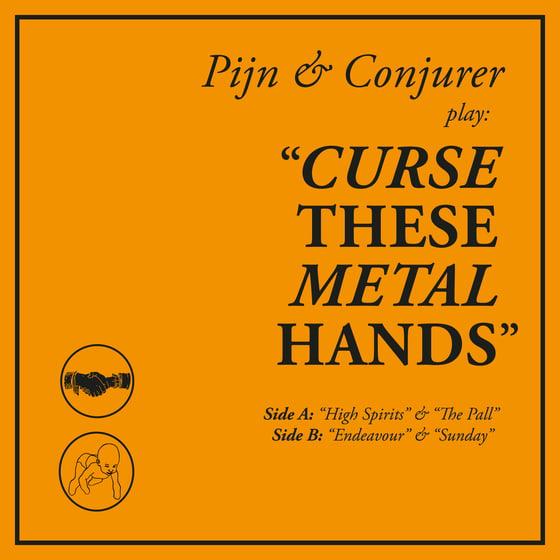 Image of Pijn & Conjurer Present: Curse These Metal Hands - CD