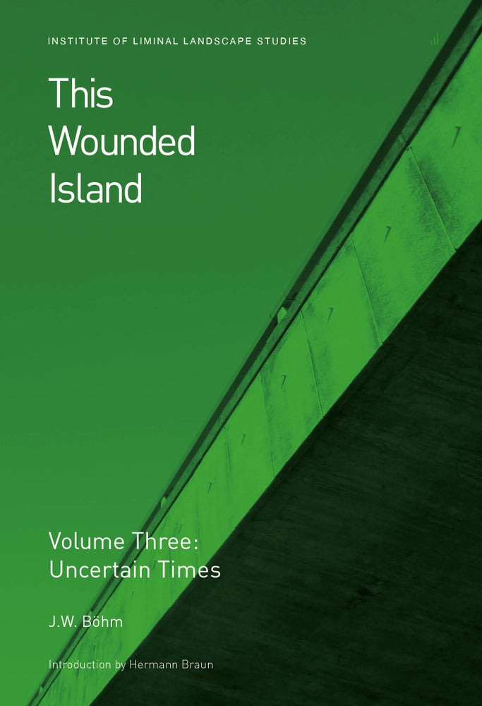 Image of This Wounded Island Vol. 3: Uncertain Times