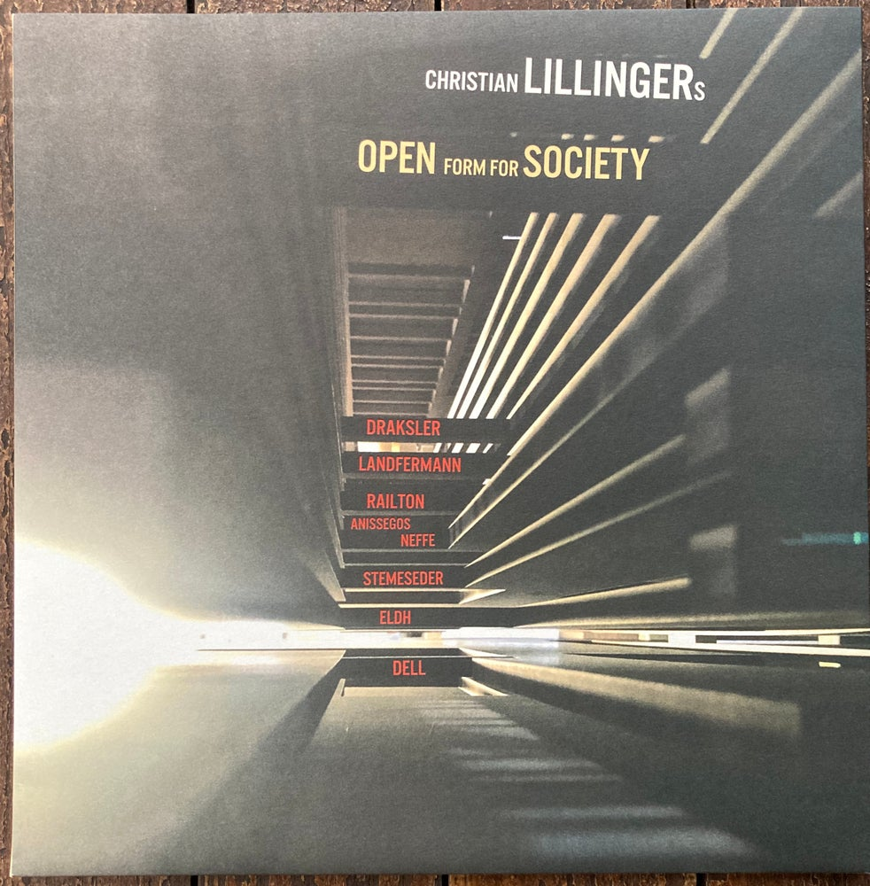 Image of Christian Lillinger's Open Form For Society ‎– Open Form For Society - Plaist 004