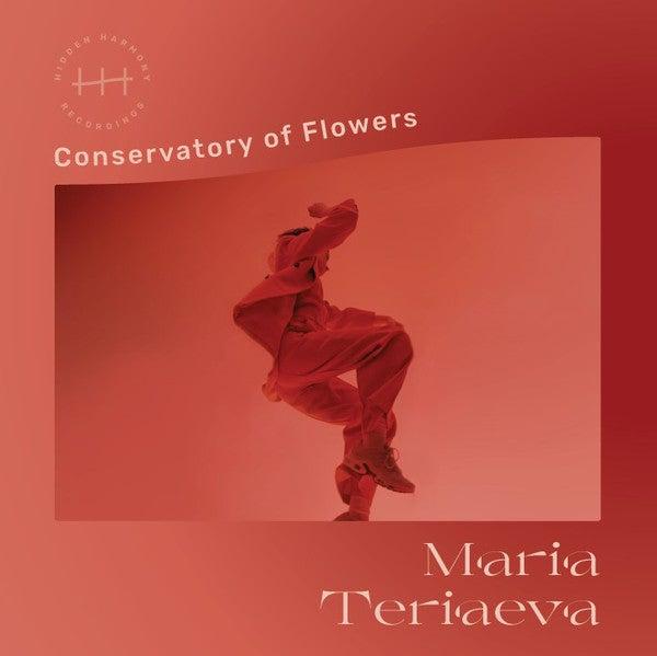 Image of MARIA TERIAEVA - CONSERVATORY OF FLOWERS - HH02
