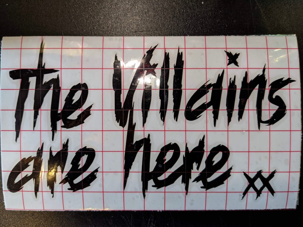 "DECALS ""The Villains are Here"""