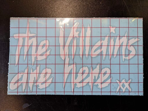"Image of *pre-sale* DECALS ""The Villains are Here"""