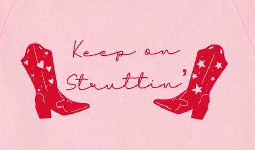 'Keep on Struttin' Sweatshirt by Sammie Bradley