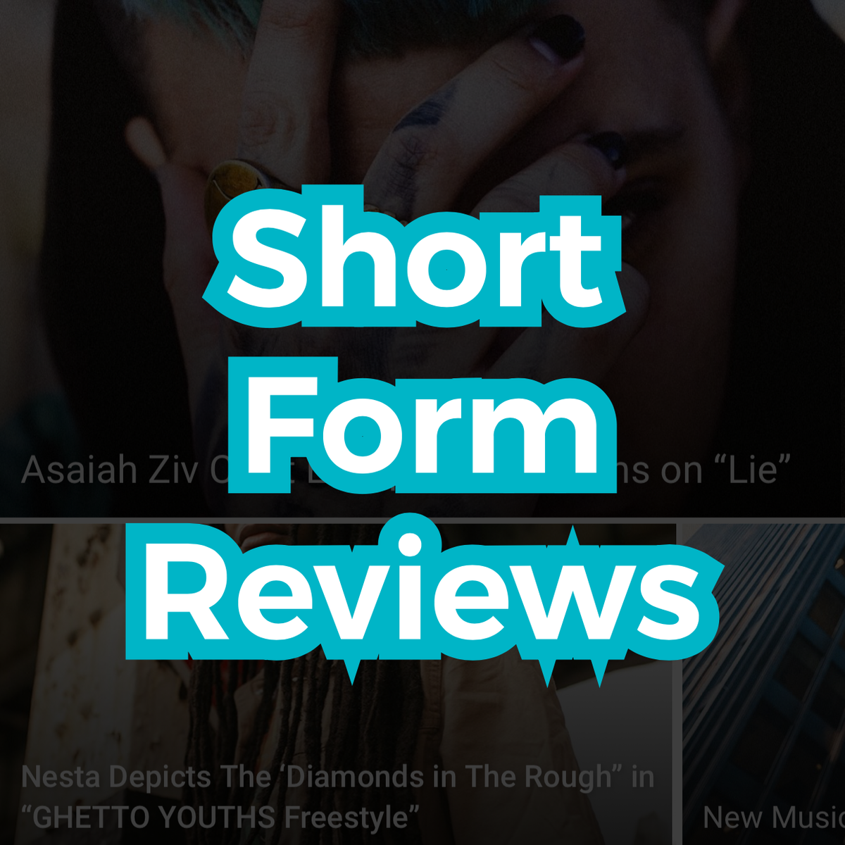 Image of Short Form Reviews