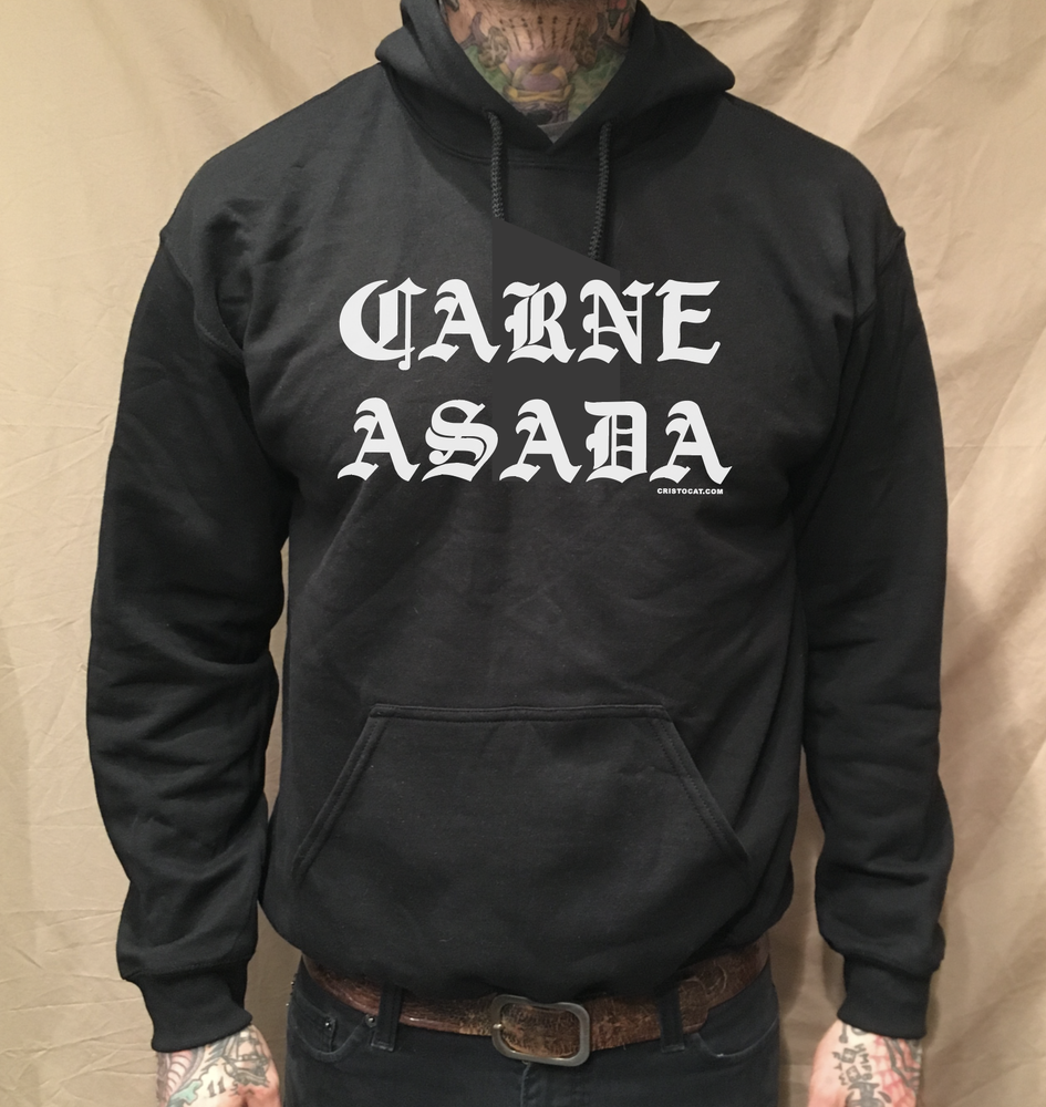 Image of CARNE ASADA HOODIE (FREE-SHIPPING ON THIS ITEM ONLY)
