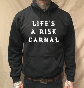 Image of LIFE'S A RISK HOODIE (FREE-SHIPPING ON THIS ITEM ONLY)