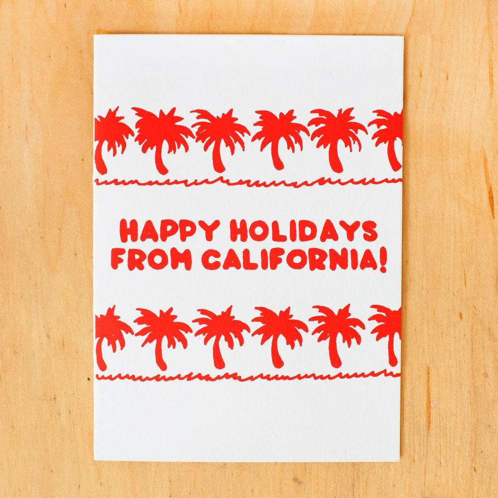 Image of Happy Holidays from California