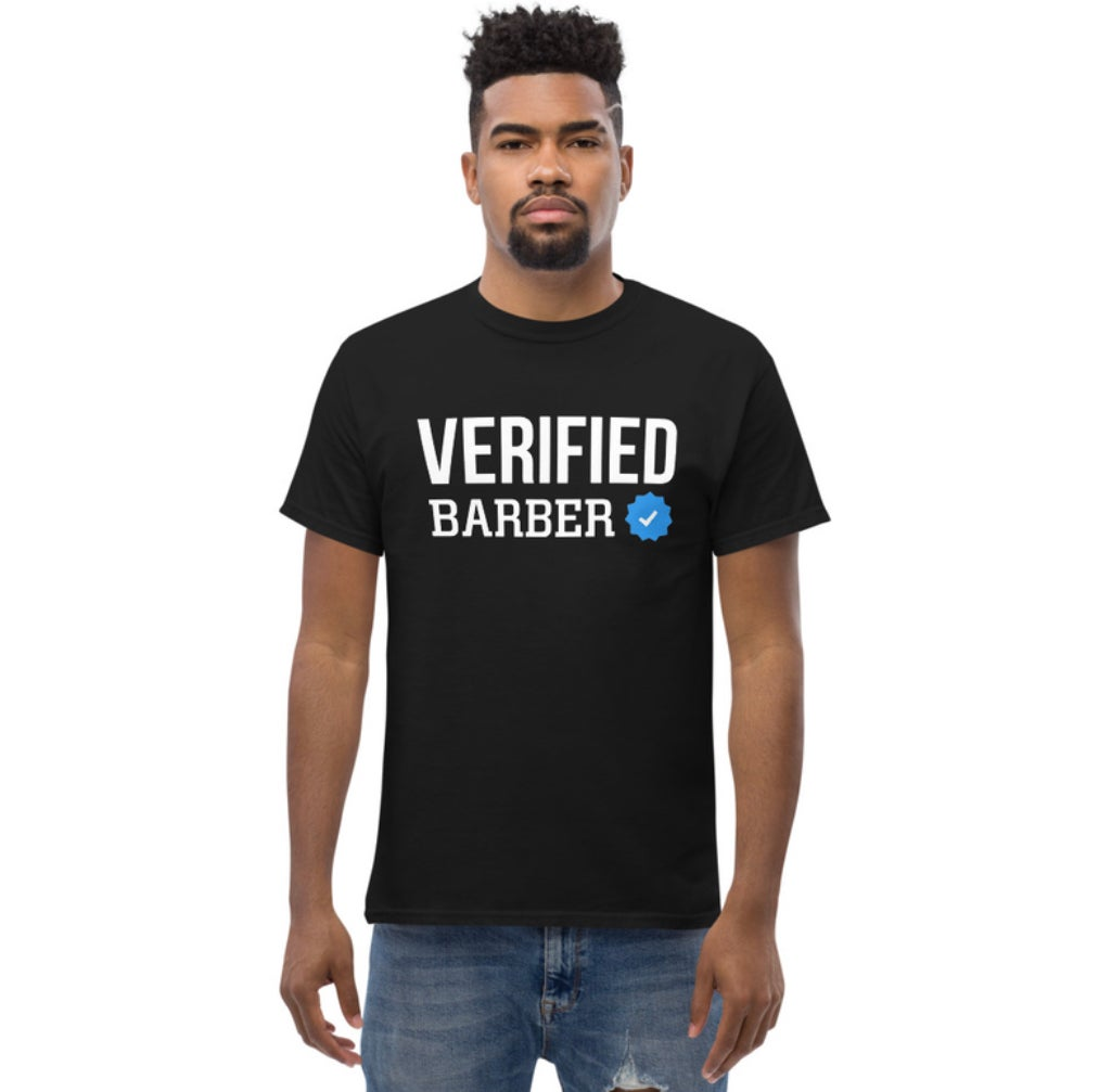 Image of *NEW SHIRT* Verified Barber! Official T-shirt!