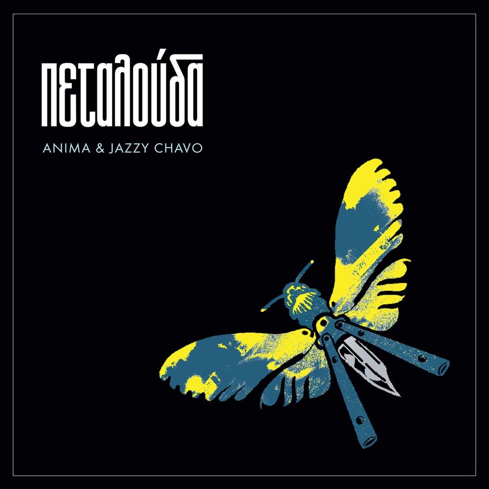 """Anima & Jazzy Chavo - Πεταλουδα   Petalouda (12"""" Vinyl + Booklet)"""