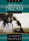 MG - Adeline's Dream (by Linda Aksomitis)