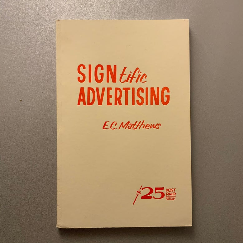 Image of SIGNtific Advertising by EC Matthews