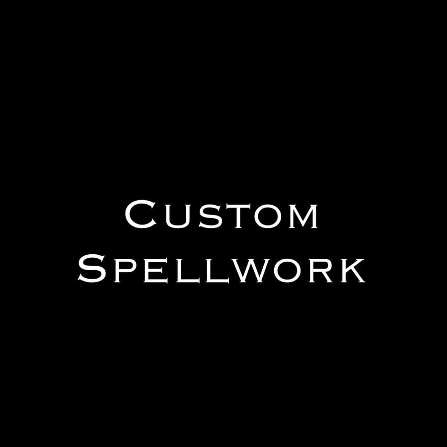 Image of Custom Spellwork